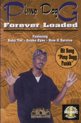 Pimp Dogg - Forever Loaded