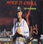 Mike D Chill - The Freekshow