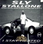 Sly Stallone - I Stay Heated