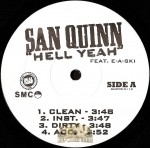 San Quinn - Hell Yeah / The Bay Is In The Area