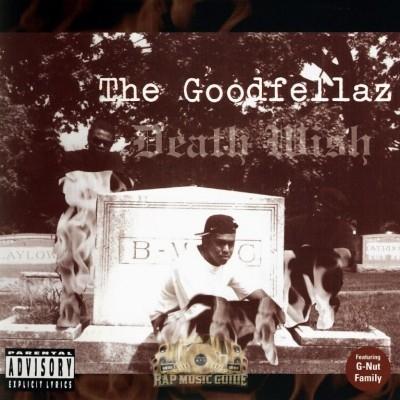 Goodfellaz - Death Wish
