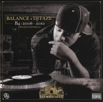Balance & DJ Faze - B4 | 2006 - 2010: Greatest Materials