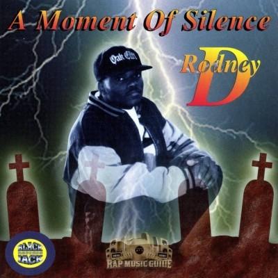 Rodney D - A Moment Of Silence