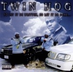 Twin Hog - So Let It Be Written, So Let It Be Done...