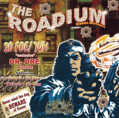 Dr. Dre - 20 Foe/7um: The Roadium Classic Mixtapes