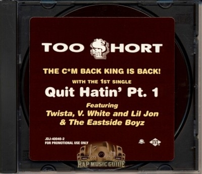 Too Short - Quit Hatin' Pt.1