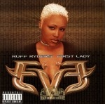 Eve - Ruff Ryders' First Lady