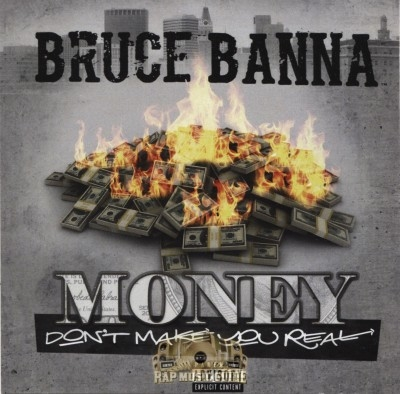 Bruce Banna - Money Don't Make You Real