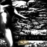 Erk Tha Jerk & London - The Wake Up