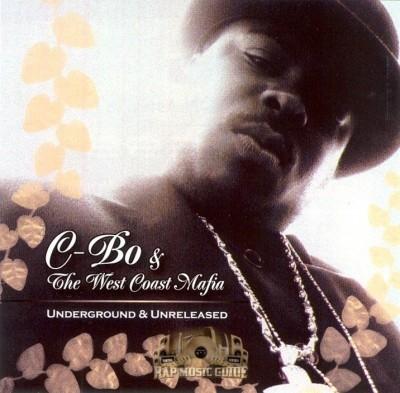 C-Bo & The West Coast Mafia - Underground & Unreleased