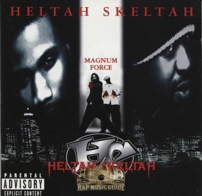 Heltah Skeltah - Magnum Force