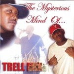 Trell Mix - The Mysterious Mind Of...