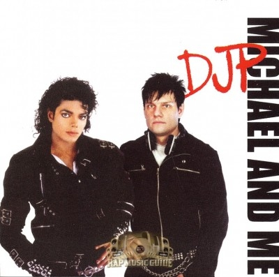 DJ P - Michael And Me