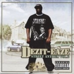 Dezit Eaze - Street Anthem Vol. 2