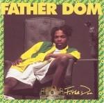 Father Dom - Father Dom