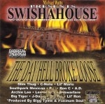 Swishahouse - The Day Hell Broke Loose