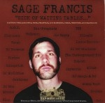 Sage Francis - Sick Of Waiting Tables...