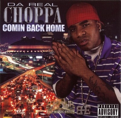Da Real Choppa - Comin Back Home