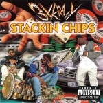3X Krazy - Stackin Chips