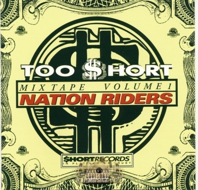 Too Short - Nation Riders Mixtape Vol.1