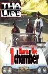 One In The Chamber - Tha Life
