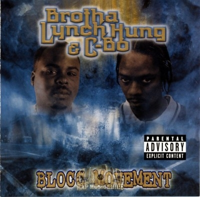 Brotha Lynch Hung & C-Bo - Blocc Movement