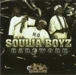 Soulja Boyz - Hardword
