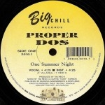 Proper Dos - One Summer Night / Mexican Power