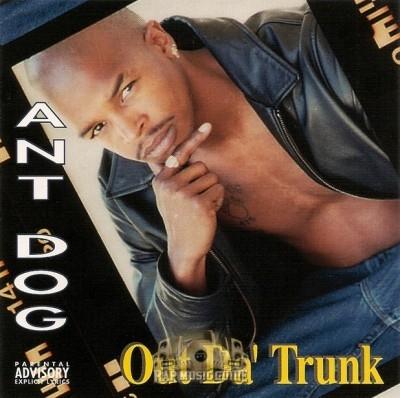 Ant Dog - Out Da' Trunk