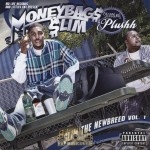 Moneybags Slim Starring Plushh - Slim The Newbreed Vol. 1
