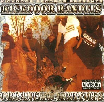Kickdoor Bandits - Organized Krhymes
