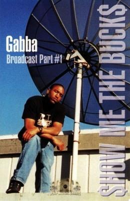 Gabba - Show Me The Bucks