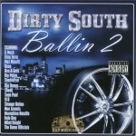 Dirty South Ballin - Dirty South Ballin 2