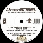 Urban Angel - The Streets Keep Callin' / Get This Dough