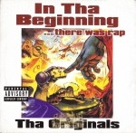 In Tha Beginning ...There Was Rap - Tha Originals