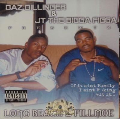 Daz Dillinger & JT The Bigga Figga - Long Beach 2 Fillmoe