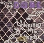 K9/OG The Dobe - Unleashed In The Hoods