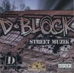 D-Block - Street Muzik