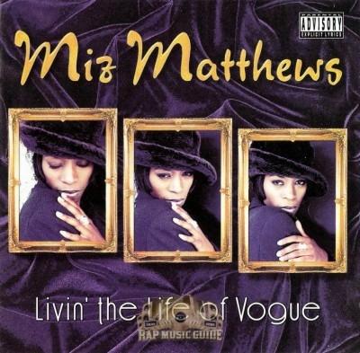 Miz Matthews - Livin' The Life Of Vogue