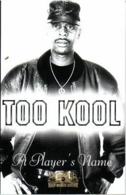 Too Kool - A Player's Name