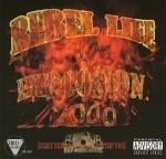 Rebel Life - Explosion 2000