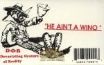 D-O-R - He Ain't A Wino
