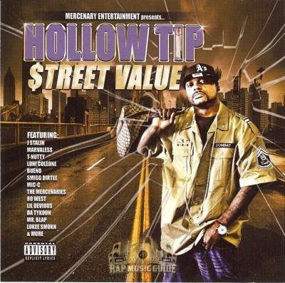 Hollow Tip - Street Value
