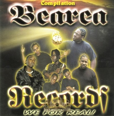 Bearea Records Compilation - We For Real!