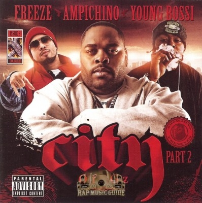 Ampichino, Freeze, Young Bossi - City Of G'z Part 2