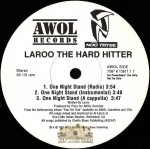 Laroo The Hard Hitter - One Night Stand