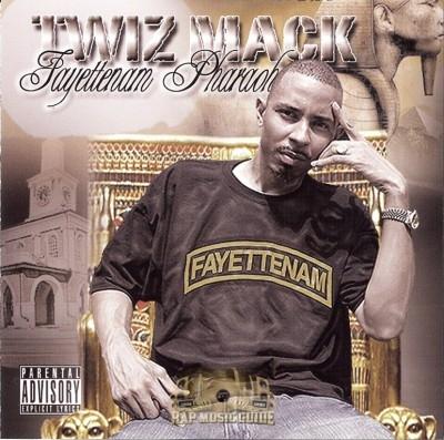 Twiz Mack - Fayettenam Pharaoh