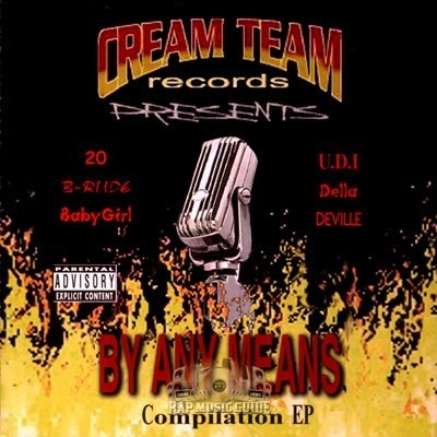 Cream Team Entertainment - By Any Means