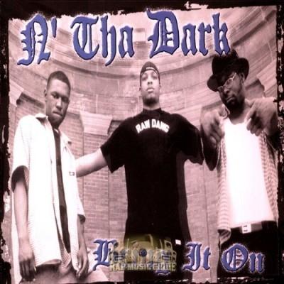 N' Tha Dark - Bring It On