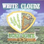 White Cloudz - Burn Som'n